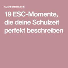 19 ESC-Momente, die deine Schulzeit perfekt beschreiben
