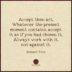 Accept your now