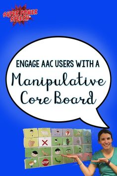 This blog post and video example really helped me to engage those students who have trouble attending to AAC modeling!