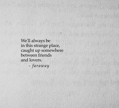 Sad to say: but I fell in Love with 'someone' who never existed. Poem Quotes, Real Quotes, True Quotes, Words Quotes, Quotes To Live By, Sayings, Strange Quotes, Pretty Words, Beautiful Words
