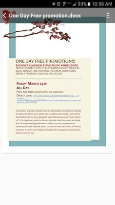 """Hey everyone. I have been asked to help promote an eBook promotion for Friday, March 24th 2016. On Friday """"Beginner Classical Piano Music: Teach Yourself How to Play Famous Piano Pieces by Bach, Mozart, Beethoven & the Great Composers (Book, Streaming Videos & MP3 Audio)"""", will be free to download on Amazon. You do not need a kindle to download the book. It can be downloaded on smartphones, tablets, eReaders, etc. with the kindle app. If you know any kids or adults who are interested in…"""