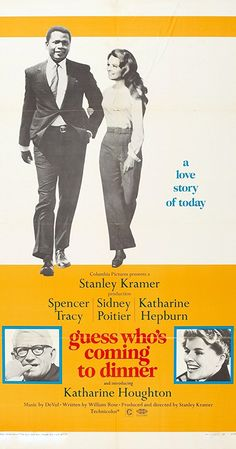 Directed by Stanley Kramer. With Spencer Tracy, Sidney Poitier, Katharine Hepburn, Katharine Houghton. A couple's attitudes are challenged when their daughter introduces them to her African American fiancé.