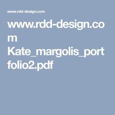 www.rdd-design.com Kate_margolis_portfolio2.pdf