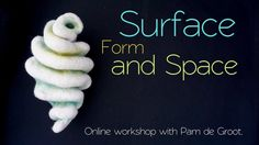 Surface Form and Space. Online Class