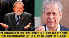 PT abandona de vez José Dirceu, que disse que fez tudo com consentimento...