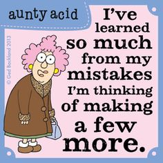 I've learned to much from my mistakes | Aunty Acid