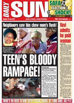"Politicsweb - ""Teen`s bloody rampage! Neighbours saw him chew mum`s flesh!"" - Daily Sun - iSERVICE"