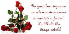 felicitari cu ziua de nastere sotului Un gand bun, impreuna cu cele mai sincere urari de sanatate si fercire! La Multi Ani draga sotule!