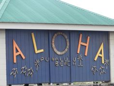 You can find Aloha almost everywhere in Hawaii!
