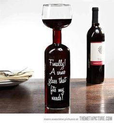 Wine Glass and Wine Bottle in One!: Finally a wine glass that fits my needs! Keep drinking until the whole bottle is empty. Now that is a great glass of wine. Whisky, Just In Case, Just For You, In Vino Veritas, Wine Time, Pinot Noir, Carafe, Malta, Whiskey Bottle