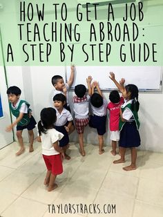 How to get a job teaching abroad can be broken down in to just a few easy steps that will help you minimize your research time, and get you a job faster.