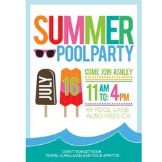 Printable Popsicles & Sunglasses Pool Party - Summer Days Collection Invitation by Wants and Wishes, Popsicle Party Ideas. Adult Birthday Party, Summer Birthday, Birthday Party Themes, Birthday Ideas, 10th Birthday, Summer Pool Party, Luau Party, Summer Parties, Beach Party