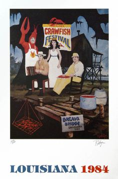 Musings of an Artist's Wife: Crawfish Dreams and Artist Friends  BBCF 1984 by George Rodrigue
