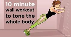 10-minute wall workout to tone abs, arms and thighs