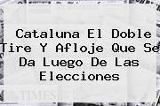 http://tecnoautos.com/wp-content/uploads/imagenes/tendencias/thumbs/cataluna-el-doble-tire-y-afloje-que-se-da-luego-de-las-elecciones.jpg Cataluña. Cataluna el doble tire y afloje que se da luego de las elecciones, Enlaces, Imágenes, Videos y Tweets - http://tecnoautos.com/actualidad/cataluna-cataluna-el-doble-tire-y-afloje-que-se-da-luego-de-las-elecciones/