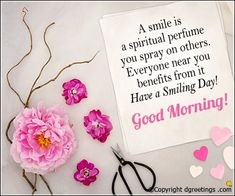 A smile is a spiritual perfume you spray on others. Good Morning Angel, Good Morning Cards, Latest Good Morning, Happy Morning, Good Morning Flowers, Good Morning Photos, Good Morning Messages, Good Morning Good Night, Good Morning Wishes