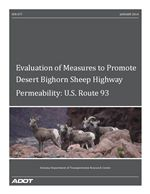 Evaluation of Measures to Promote Desert Bighorn Sheep Highway Permeability: U.S. Route 93 (Arizona)