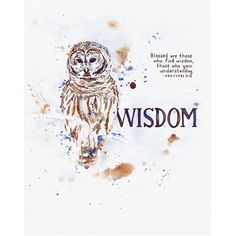 """Archival art print created from an original watercolor illustration based on Scripture. The artwork features an owl with the word """"Wisdom"""" and handlettered verses from the Bible, """"Blessed are those wh"""