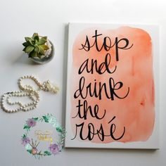 Coral Watercolor Quote Hand Lettering Canvas Painting Stop and