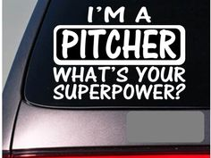 I'm an pitcher sticker decal E117 softball basball bat by EZStik