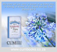Beloftes Vir 'n Kosbare Vrou (Hardeband) Christian Gifts, Christian Women, Spring Books, Bible, God, Inspiration, Flower, Biblia, Dios