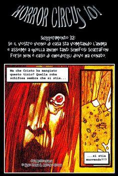 """http://fumettocrazia.blogspot.it/  Quante ne sapete sul come affrontare i vostri incontri col paranormale e le creature del buio?! Seguite i suggerimenti di """"Horror Circus 101"""" Con una vignetta tratta da """"The Block"""", il nuovo fumetto di Gino Udina e Antonio Cella presto online. Leggete e Condividete. Lo Staff di Fumettocrazia. #GinoUdina #Fumetto  #Fumettocrazia #BD #Bandedessinée  #Angoulème #Historieta  #BandaDesenhada #Quadrinhos #TheBlock"""