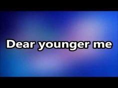 MercyMe - Dear Younger Me Lyrics - YouTube