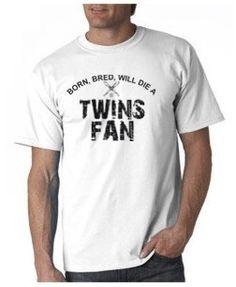 Born Bred Will Die a Twins Fan T-shirt from DesignerTeez
