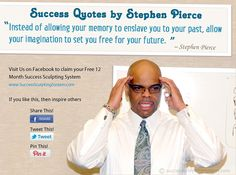 Success Quotes #1 with Stephen Pierce