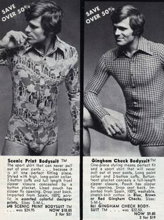 But, back in the Decade of Unending Hot Hairy Sex, men wore onsies to work, dinner, and disco.