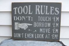 Tool Rules Hand Stenciled Painted Wood Sign by PaintedWordsByRemi
