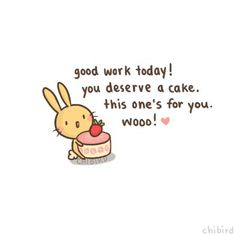everyone deserves cake especially if a cute little bunny will deliver it to me and share it with me