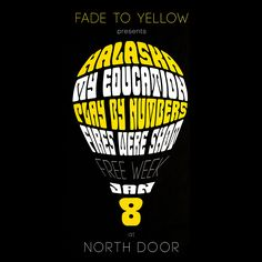 """Check out my @Behance project: """"Fade To Yellow - Gig Poster - Austin TX"""" https://www.behance.net/gallery/35711325/Fade-To-Yellow-Gig-Poster-Austin-TX"""