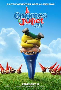 Poster for the movie Gnomeo and Juliet starring James McAvoy and Emily Blunt. Gnomeo and Juliet movie poster starring James McAvoy and Emily Blunt. 2011 Movies, Kid Movies, Cartoon Movies, Disney Movies, Movies To Watch, Movies And Tv Shows, Movie Tv, Comedy Movies, Family Movies