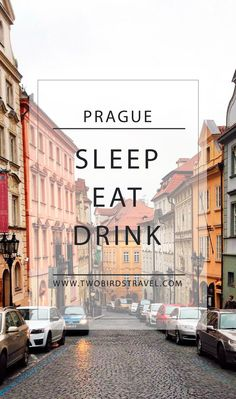 Prague Travel Guide! by Two Birds Travel
