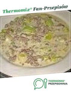 Szybka i smaczna zupa z pora z mięsem mielonym jest to przepis stworzony przez użytkownika Kachna70. Ten przepis na Thermomix® znajdziesz w kategorii Zupy na www.przepisownia.pl, społeczności Thermomix®. Oatmeal, Grains, Rice, Breakfast, Food, Thermomix, Recipies, The Oatmeal, Morning Coffee