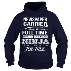 NEWSPAPER CARRIER T Shirts, Hoodies. Get it now ==► https://www.sunfrog.com/LifeStyle/NEWSPAPER-CARRIER-97569440-Navy-Blue-Hoodie.html?57074 $35.99