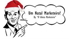 https://oidiotamarketeiro.wordpress.com/2015/12/26/um-natal-marketeiro/