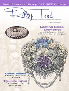 RitzyToo! June-July 2014 Lifestyle Magazin For Beading Enthusiasts -  I did not know this magazin, but yesterday I saw a very tiny picture in the internet and figured it out.