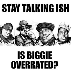 "This week we take a look at the longstanding belief that Biggie Smalls AKA Notorious B.I.G. was the greatest rapper ever. We try to determine was he really the best of all time or was it that Puffy was a marketing genius. We even compare Biggie's two albums with some of the other great albums of the time including Nas' ""It Was Written"" Method Man's ""T.I.C.A.L."" etc.  Listen to the latest episodes of the Stay Talking Ish podcast at Staytalkingish.com. Also available on SoundCloud iTunes…"