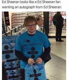 Ed Sheeran Looks Like A Ed Sheeran Fan Wanting An. ~ Memes curates only the best funny online content. The Ultimate cure to boredom with a daily fix of haha, hehe and jaja's. Funny Shit, Stupid Funny Memes, Haha Funny, Funny Texts, Fun Funny, Funny Stuff, Really Funny Pictures, Funny Photos, Memes Humor