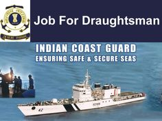 Indian coast guard recruitment for government draughtsman in delhi. Apply for Indian coast guard jobs for the post of government draughtsman. Coast Gaurd, Indian Coast Guard, Government Jobs, Poster, Billboard