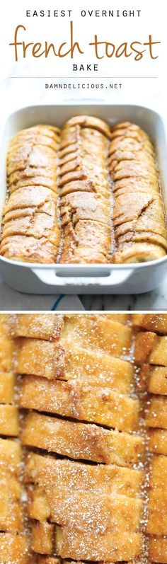 Easiest Overnight French Toast Bake - You can easily prep this the night before in only 10 min. Then just pop it in the oven right before serving. So easy!