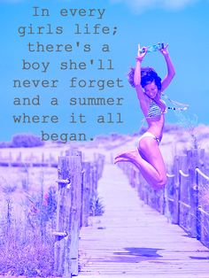 So True ♥ We all have that one boy and one summer