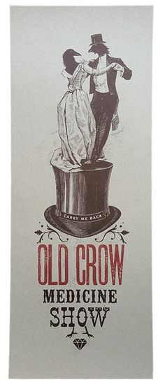 Old Crow Medicine Show - Carry Me Back Poster