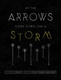 Let the arrows come down like a storm - featuring TJ Evolette typeface by Timo Titzmann & Jakob Runge