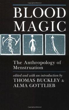 Blood Magic: The Anthropology of Menstruation by Thomas Buckley,http://www.amazon.com/dp/0520063503/ref=cm_sw_r_pi_dp_bC22sb1HYYMC5H1C