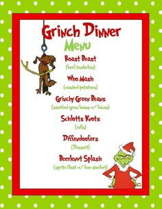 The Grinch! Tags: grinch dinner menu grinch dust grinch party feast menu grinch pills the grinch who stole christmas grinch christmas lunch dinner menu the grinch grinch the grinch cartoon how the grinch stole christmas Grinch Christmas Party, Christmas Movie Night, Merry Christmas, Winter Christmas, Holiday Fun, Funny Christmas, Christmas Lunch, Christmas Dinner Ideas Family, Christmas Entertaining