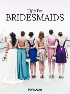These bridesmaid beauty gifts are fun and gorgeous — just like your best girls.