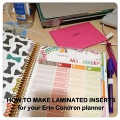 How to make laminated inserts for your Erin Condren planner.